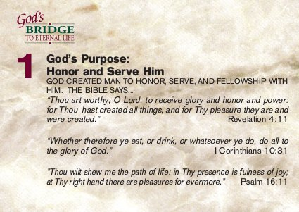 God's purpose: honor and serve Him